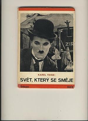 Svet, ktery se smeje (The World Which: Karel Teige