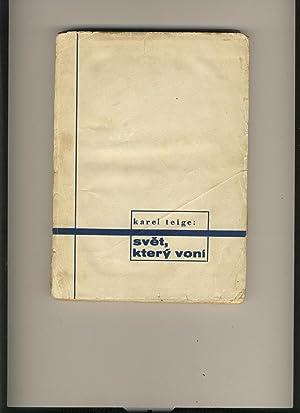Svet, ktery voni (The Fragrant World): Karel Teige