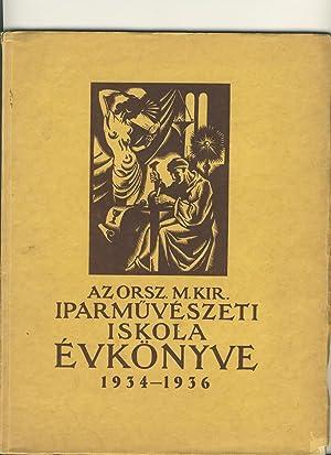 AZ ORSZÁGOS MAGYAR KIRÁLYI IPARMUVÉSZETI ISKOLA ÉVKÖNYVE: Ferenc Helbing, ed.