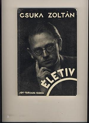 Életiv. Válagatott versei 1925-1935: Zoltán Csuka