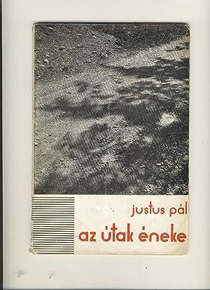 Az útak éneke. Versek 1925-1930.: Pál Justus