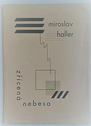 Zricená nebesa (Fallen Sky): Miroslav Haller