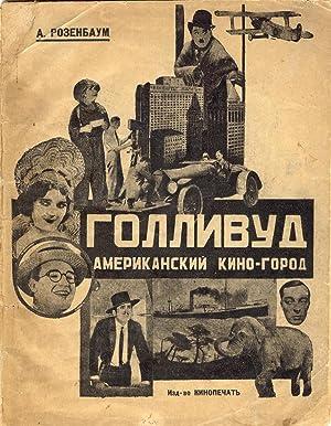 Gollivud --- amerikanskii kino-gorod: A. Rozenbaum