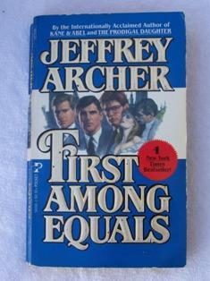 First Among Equals: Jeffrey Archer