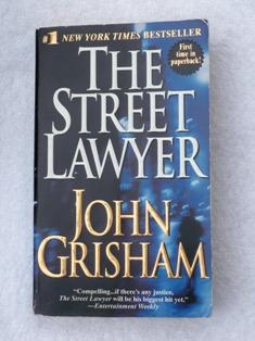 The Street Lawyer: John Grisham