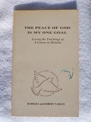 The Peace of God is My One: Barbara & Robert