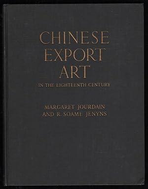 CHINESE EXPORT ART in the eigtheenth century: JOURDAIN Margaret, JENYNS