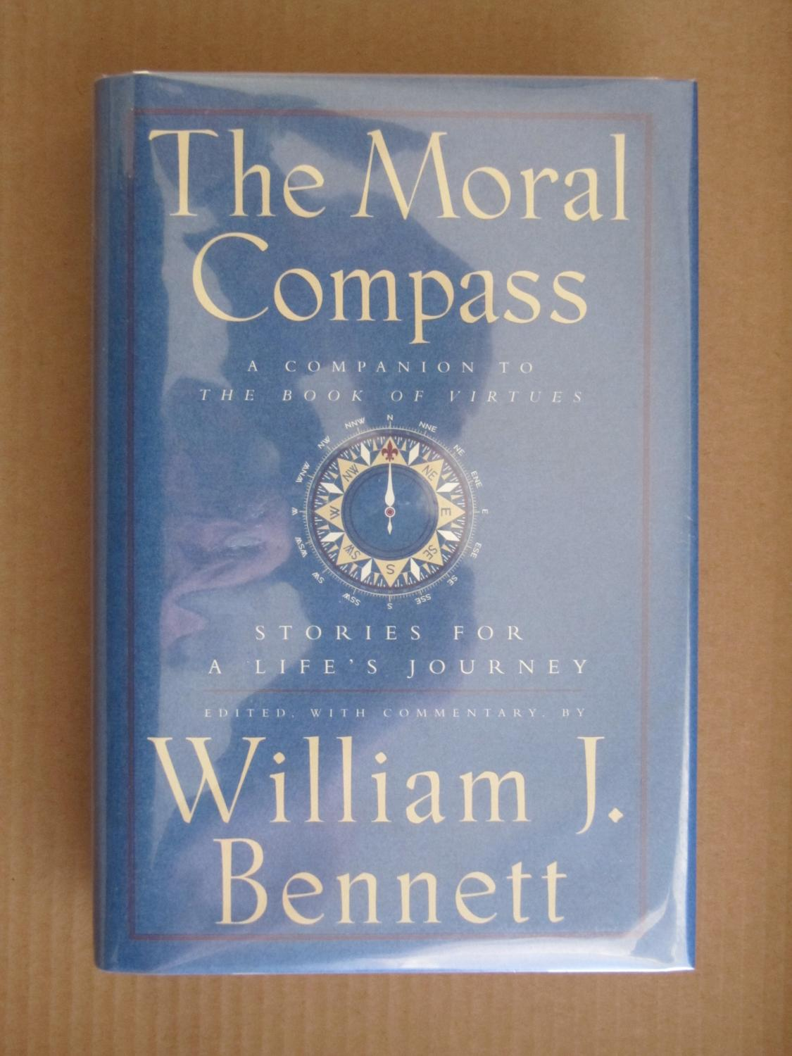 The Moral Compass: Stories for a Life\'s Journey by Bennett, William ...