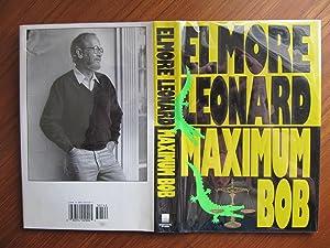 MAXIMUM BOB: [024]**{1ST EDITION & PRINTING ~: LEONARD, ELMORE (1925