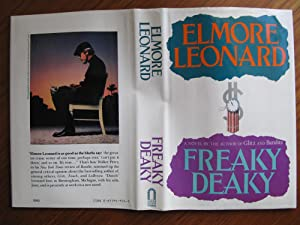 FREAKY DEAKY: {024]**{FIRST EDITION & PRINTING ~: LEONARD, ELMORE (1925