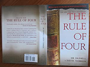 THE RULE OF FOUR: [037]**{FIRST EDITION ~: CALDWELL, IAN &