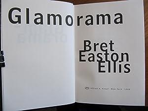 GLAMORAMA: [059]**{FIRST EDITION ~ AS NEW ~ UNREAD & UNOPENED}**[059]: ELLIS, BRET EASTON: 4th ...