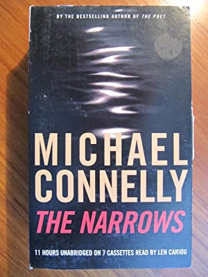THE NARROWS: CASSETTE/AUDIO BOOK [070]**{LIKE NEW ~: CONNELLY, MICHAEL: 10th