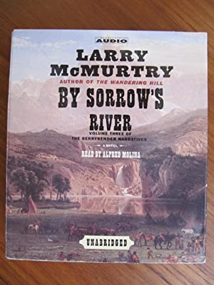 BY SORROW'S RIVER: CD/AUDIO BOOK [073]**{LIKE NEW: McMURTRY, LARRY: 3rd