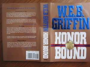 HONOR BOUND: [007]**{FIRST EDITION ~ AS NEW: GRIFFIN, W. E.