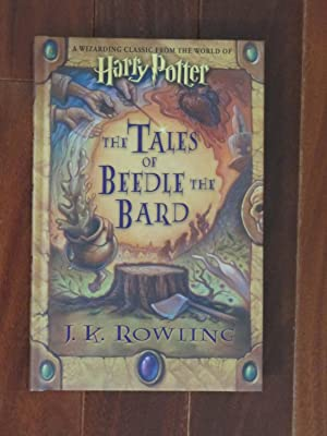 THE TALES OF BEEDLE THE BARD: [020]**(1st: ROWLING, J. K.: