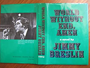 WORLD WITHOUT END, AMEN: **{1st EDITION/PRINTING ~: BRESLIN, JIMMY: 2nd