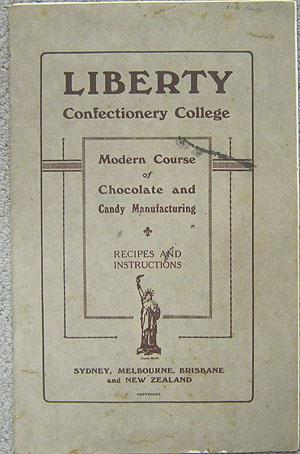 Liberty Confectionery College Modern Course of Chocolate and Candy Manufacturing Recipes and ...