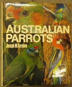 Australian Parrots: Forshaw, Joseph M.