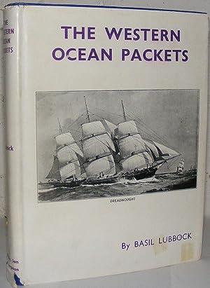 The Western Ocean Packets: Lubbock, Basil