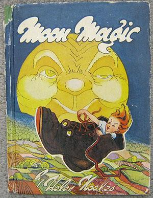 Moon Magic: Noakes, Helen (Written and Illustrated by)