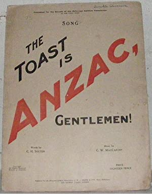 Song The Toast is ANZAC: McCarthy, C. W.