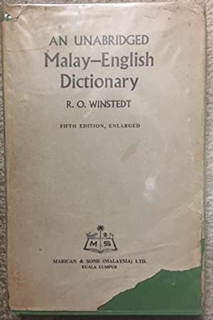 An Unabridged Malay-English Dictionary: Winstedt, Sir Richard