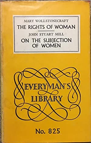 john stuart mill spawned the ideology of the womens rights movement John stuart mill (1806 including his advocacy of women's rights mill's examination of sir william hamilton's philosophy of 1865 constituted the first.