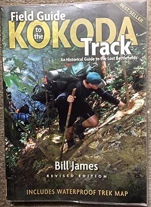 Field Guide to the Kokoda Track : James, Bill