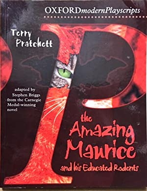 Oxford Playscripts: The Amazing Maurice and His: Pratchett, Terry; Briggs,