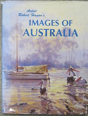 Images of Australia: Hagan, Robert