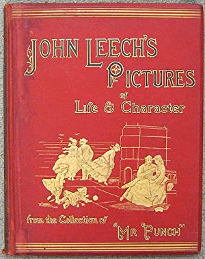 John Leech's Pictures of Life and Character, from the Collection of Mr. Punch: Leech, John