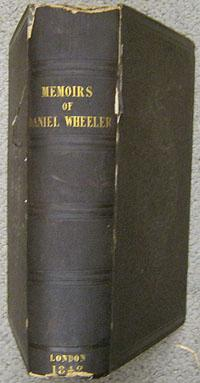 Memoirs of the Life and Gospel labours of the Late Wheeler, a Minister of the Society Of Friends.: ...