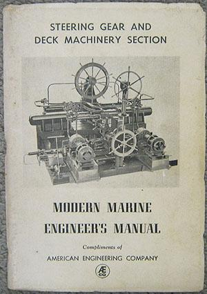 Steering Gear and Deck Machinery, reprinted from the Modern Marine Engineer's: Messaros, Frank...