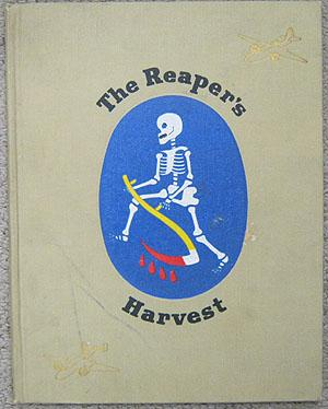 The Reaper's Harvest the Story of the Third Attack Group: Martin, Lt. Col. Charles P. et al.