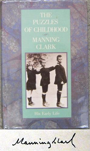 The puzzles of childhood: Clark, C. M. H