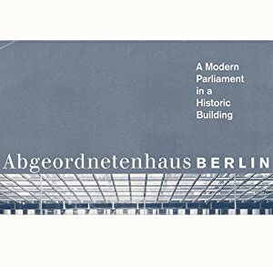 Abgeordnetenhaus Berlin: A Modern Parliament in a Historic Building