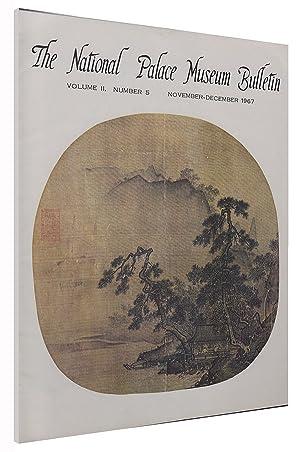 The National Palace Museum Bulletin (Vol II,: Suo, Yu-Ming; Ts'an-Lin,