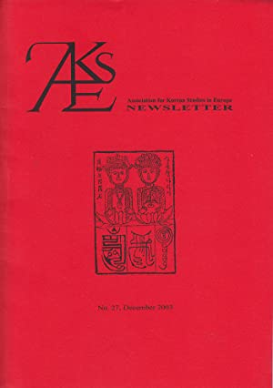 Association for Korean Studies in Europe: Newsletter (No. 27, December 2003)