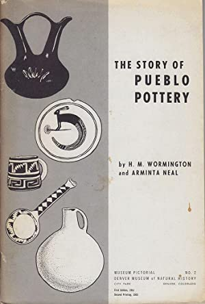 The Story of Pueblo Pottery, Museum Pictorial: Wormington, H. M.;