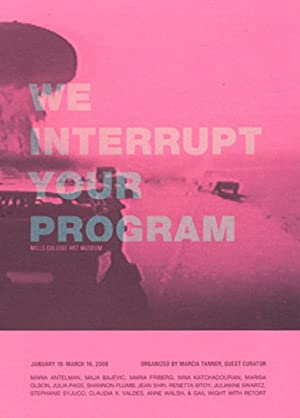 We Interrupt Your Program [Exhibition Booklet]