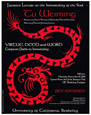 Foerster Lecture Poster: Tu Weiming: Virtue, Deed and Word: Confucian Paths to Immortality