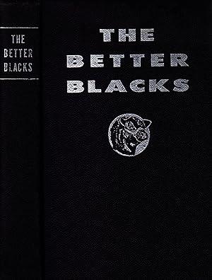 The Better Blacks: West, R. L.; Stoyle, J. (editors)