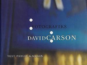 Fotografiks: David Carson: Meggs, Philip B.;
