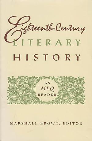 Eighteenth-Century Literary History: An MLQ Reader: Brown, Marshall (editor)