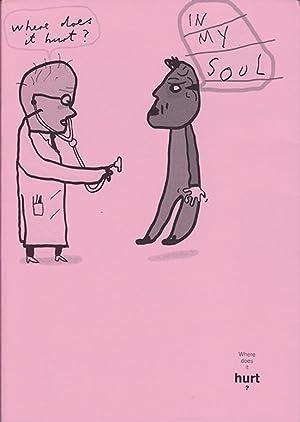 Where does it hurt? The new world of the medical humanities: Holden, John; Kieffer, John; Newbigin,...