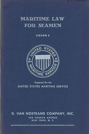 Maritime Law for Seamen: Lesson 6: Chamberlain, Roy W.