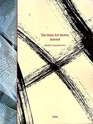 The Glass Art Society Journal 1994 (Pacific: Glowen, Ron (editor)