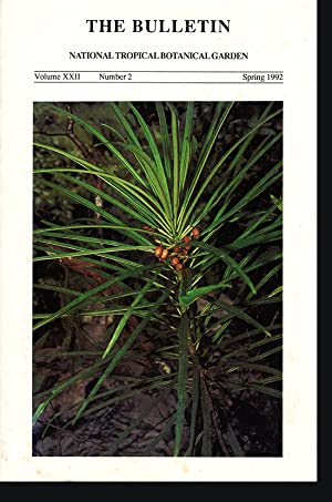 National Tropical Botanical Gardens: The Bulletin (Vol XXII, No. 2, Spring 1992)