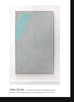 John Zurier: Matrix 255 (Berkeley Art Museum,: DiQuinzio, Apsara